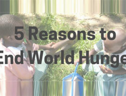 5 Reasons to End World Hunger